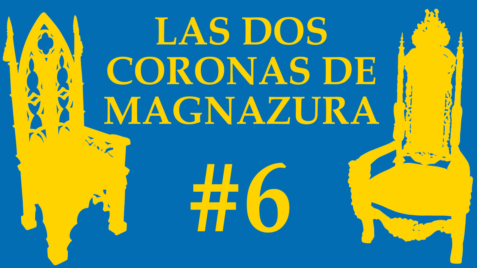 Las Dos Coronas de Magnazura #6 La noche más clara